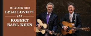 An Evening with Lyle Lovett and Robert Earl Keen