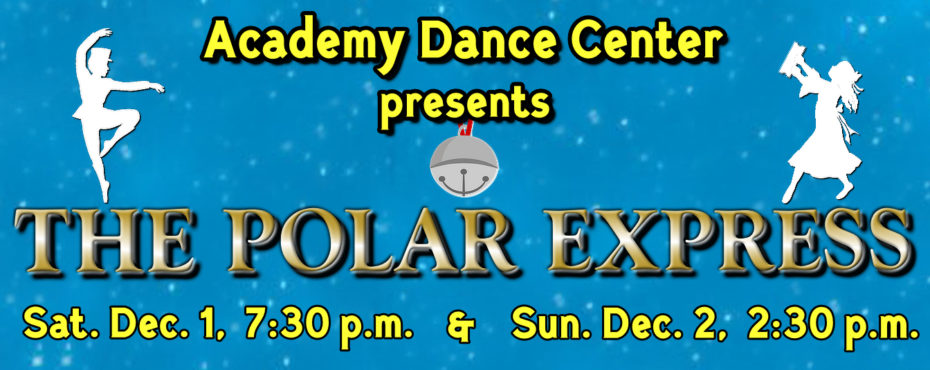 The Polar Express – Academy Dance Center