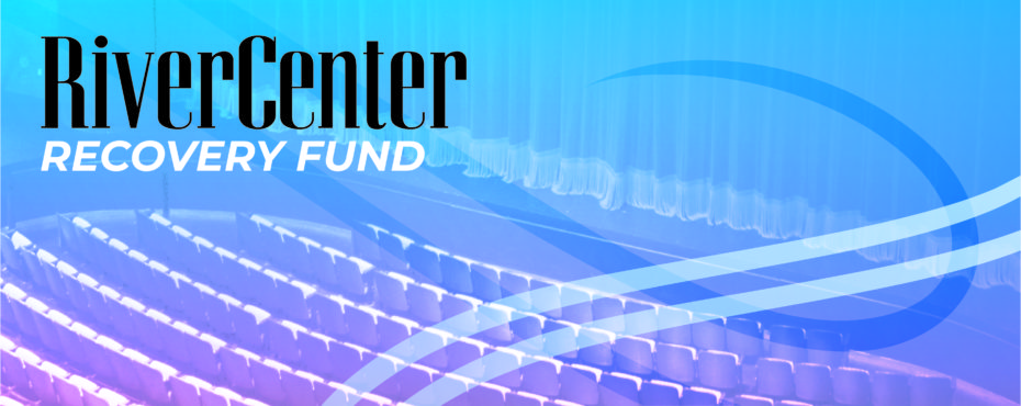 RiverCenter Recovery Fund