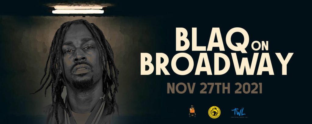 Blaq on Broadway